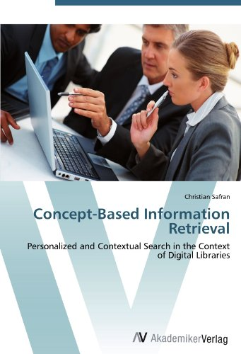 9783639438017: Concept-Based Information Retrieval: Personalized and Contextual Search in the Context of Digital Libraries