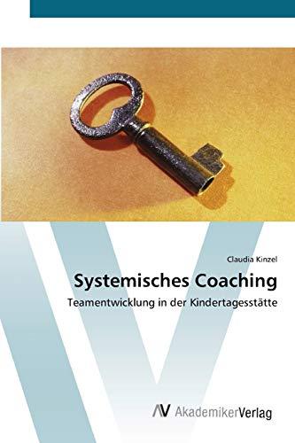 9783639439274: Systemisches Coaching: Teamentwicklung in der Kindertagesstätte
