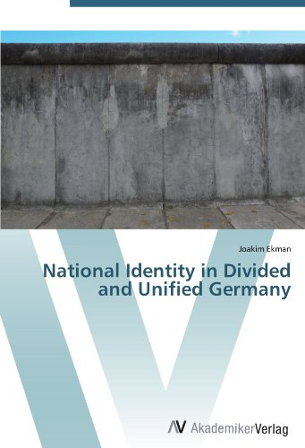 National Identity in Divided and Unified Germany (Paperback): Joakim Ekman