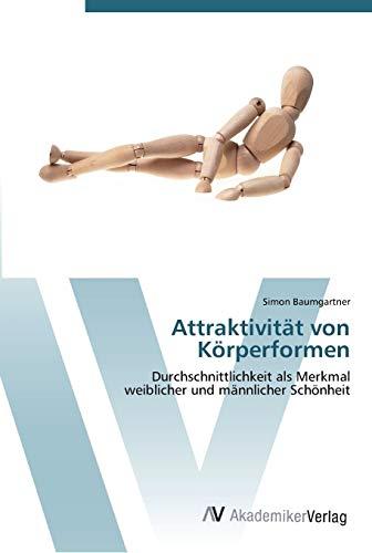 9783639441802: Attraktivität von Körperformen: Durchschnittlichkeit als Merkmal weiblicher und männlicher Schönheit