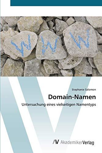 9783639442441: Domain-Namen: Untersuchung eines vielseitigen Namentyps