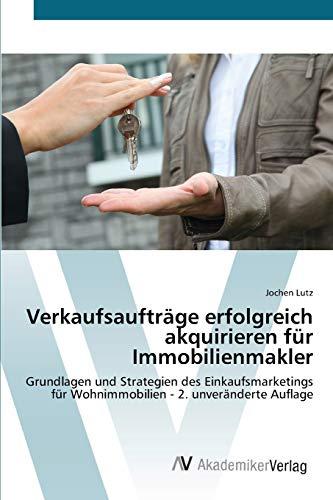 Verkaufsaufträge erfolgreich akquirieren für Immobilienmakler: Jochen Lutz