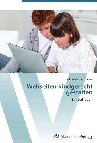 9783639449624: Webseiten kindgerecht gestalten: Ein Leitfaden (German Edition)