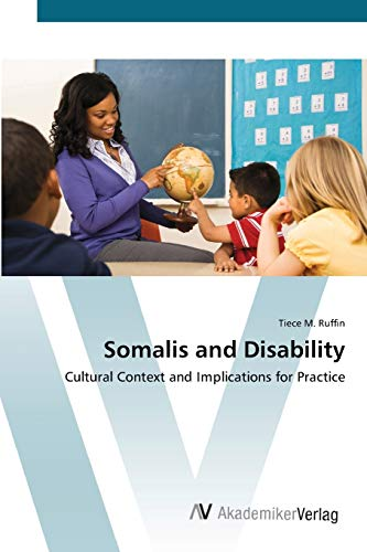 Somalis and Disability: Cultural Context and Implications for Practice