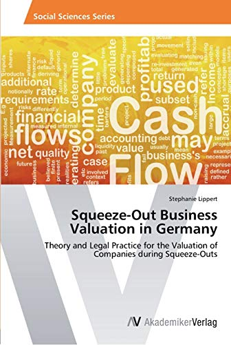 9783639456189: Squeeze-Out Business Valuation in Germany: Theory and Legal Practice for the Valuation of Companies during Squeeze-Outs