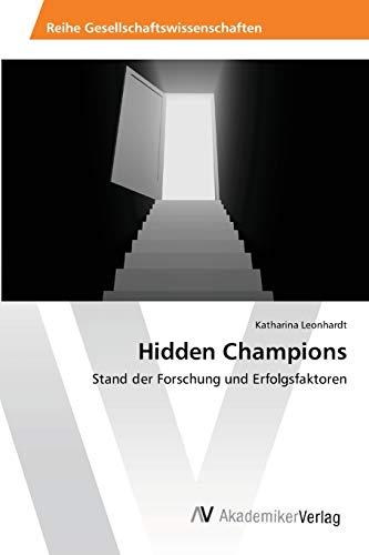 9783639458299: Hidden Champions: Stand der Forschung und Erfolgsfaktoren