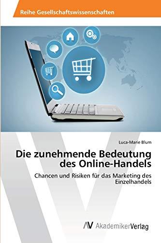 9783639458503: Die zunehmende Bedeutung des Online-Handels