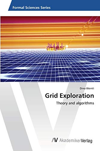 9783639459340: Grid Exploration: Theory and algorithms