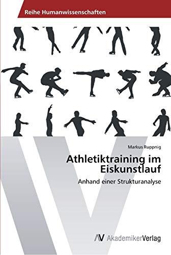 9783639459418: Athletiktraining im Eiskunstlauf: Anhand einer Strukturanalyse
