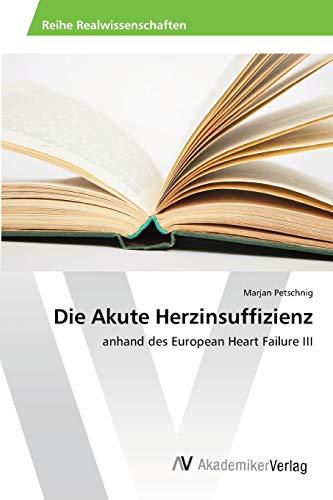 9783639459524: Die Akute Herzinsuffizienz (German Edition)