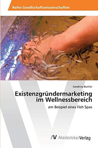 9783639459647: Existenzgründermarketing im Wellnessbereich