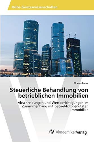9783639459920: Steuerliche Behandlung von betrieblichen Immobilien