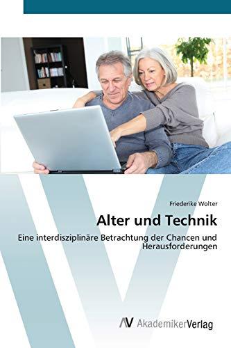 Alter und Technik: Friederike Wolter