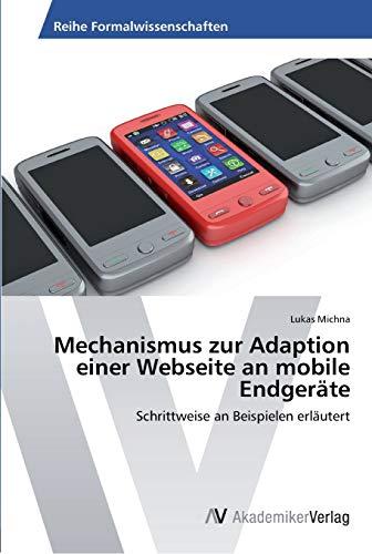 Mechanismus zur Adaption einer Webseite an mobile Endgeräte: Schrittweise an Beispielen erläutert (...