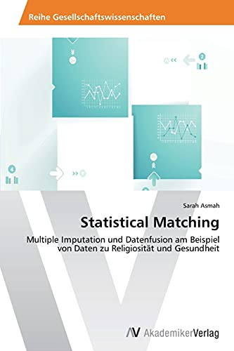 9783639460971: Statistical Matching
