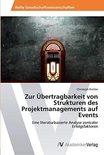 9783639461176: Zur Übertragbarkeit von Strukturen des Projektmanagements auf Events