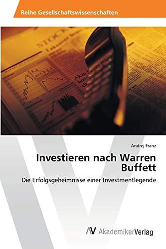 Investieren Nach Warren Buffett: Andrej Franz