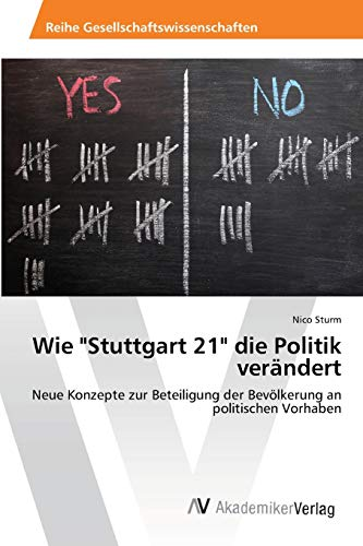 Wie Stuttgart 21 Die Politik Ver Ndert: Nico Sturm