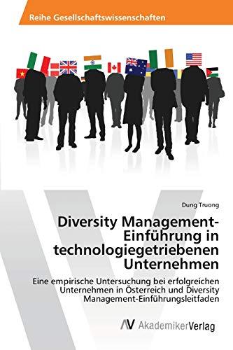 Diversity Management-Einführung in technologiegetriebenen Unternehmen: Dung Truong
