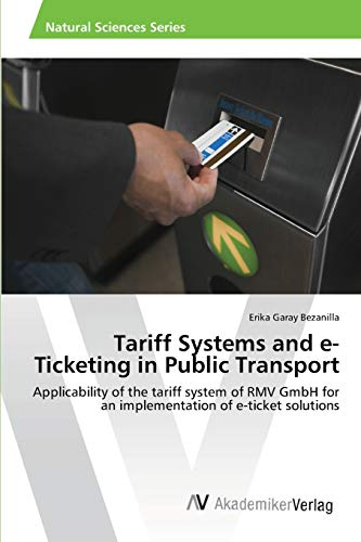 Tariff Systems and E-Ticketing in Public Transport: Erika Garay Bezanilla