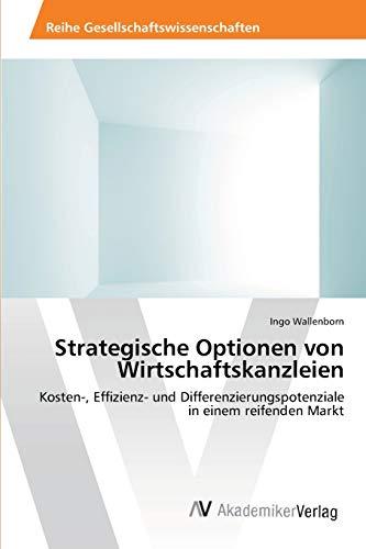 9783639463392: Strategische Optionen von Wirtschaftskanzleien