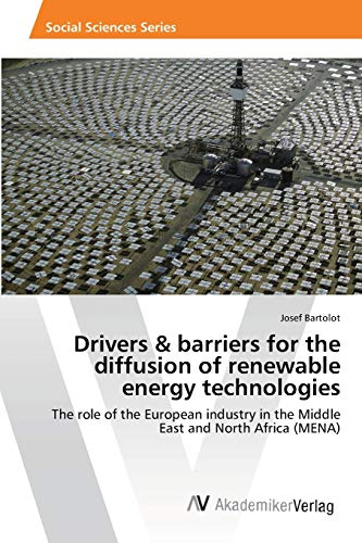 Drivers Barriers for the Diffusion of Renewable Energy Technologies: Josef Bartolot