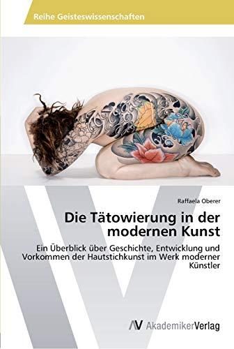 Die Tatowierung in Der Modernen Kunst: Raffaela Oberer