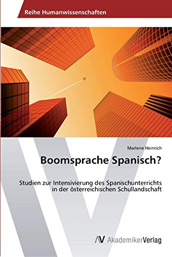 Boomsprache Spanisch?: Marlene Heinrich