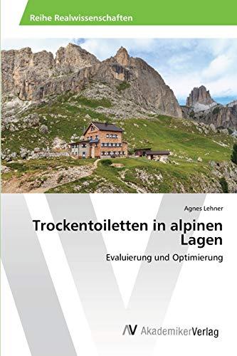 Trockentoiletten in Alpinen Lagen: Agnes Lehner