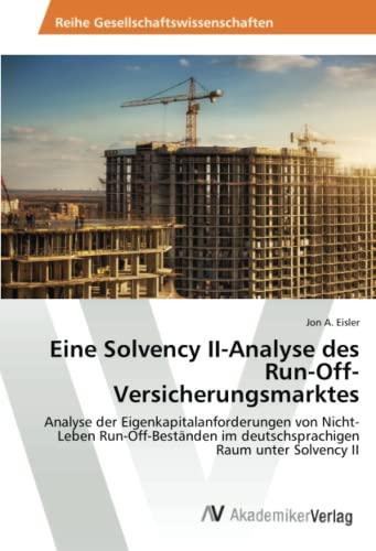9783639468984: Eine Solvency II-Analyse des Run-Off-Versicherungsmarktes