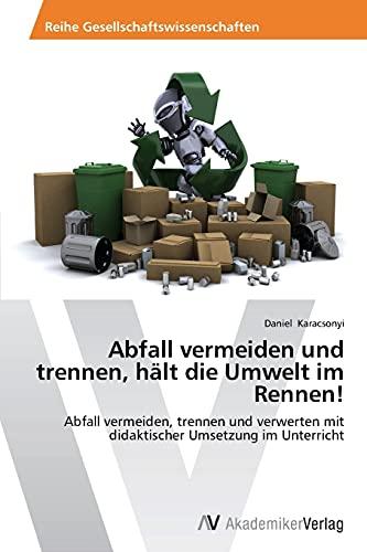 Abfall Vermeiden Und Trennen, Halt Die Umwelt Im Rennen: Daniel Karacsonyi