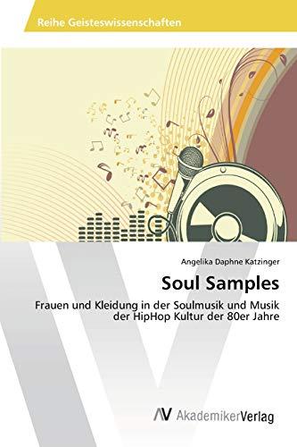 9783639470642: Soul Samples