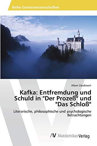 9783639470932: Kafka: Entfremdung und Schuld in