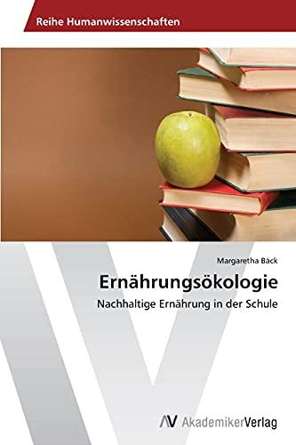 Ernahrungsokologie: Margaretha Bäck
