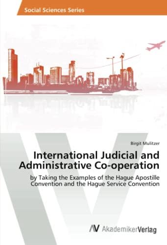 International Judicial and Administrative Co-Operation: Birgit Mulitzer