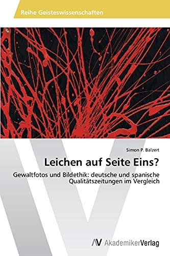 Leichen Auf Seite Eins?: Simon P. Balzert