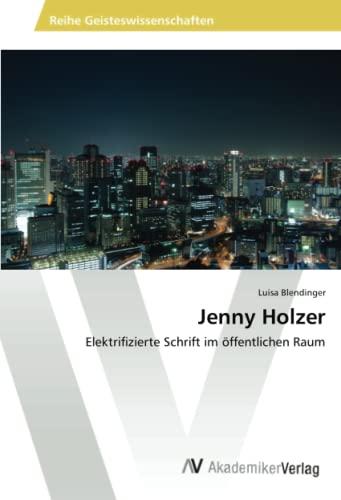 9783639474077: Jenny Holzer