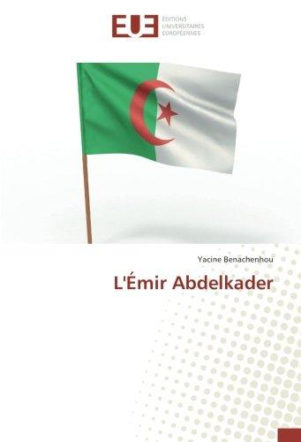 L'Émir Abdelkader: Benachenhou, Yacine