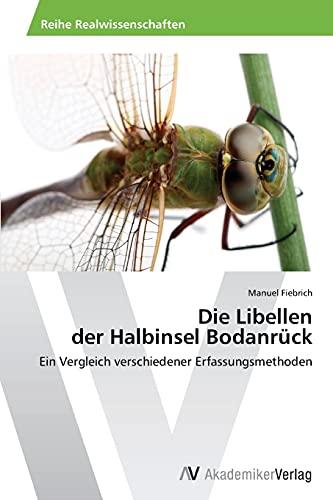 Die Libellen Der Halbinsel Bodanruck: Manuel Fiebrich
