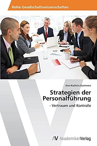 Strategien Der Personalfuhrung: Ann-Kathrin Kammers