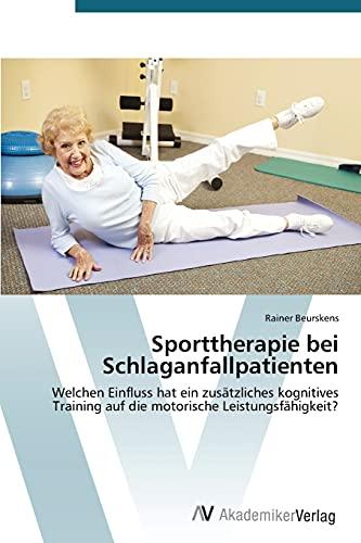 9783639477061: Sporttherapie bei Schlaganfallpatienten