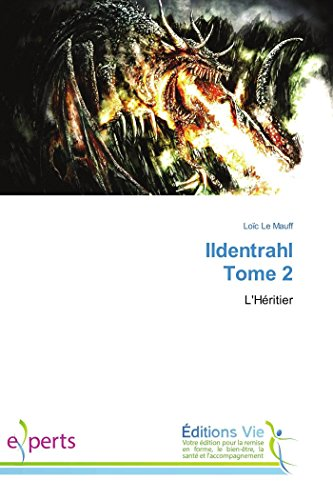 9783639477245: Ildentrahl Tome 2 (Omn.Vie) (French Edition)