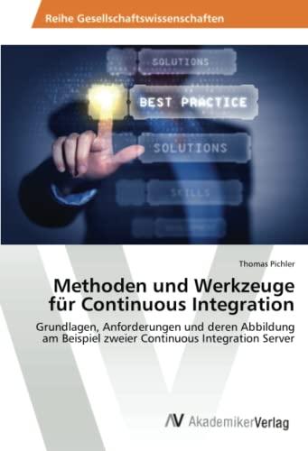 Methoden Und Werkzeuge Fur Continuous Integration: Thomas Pichler
