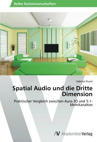 9783639478464: Spatial Audio Und Die Dritte Dimension