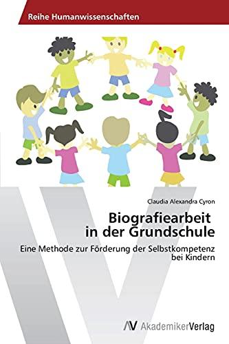 9783639478754: Biografiearbeit in Der Grundschule