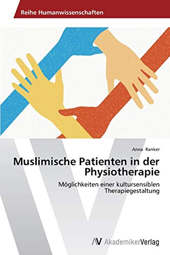 9783639479034: Muslimische Patienten in der Physiotherapie