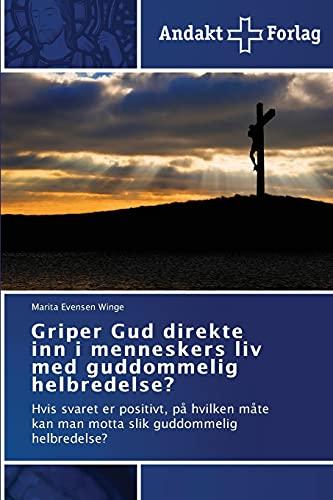 Griper Gud direkte inn i menneskers liv: Winge, Marita Evensen