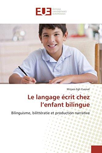 Le Langage Ecrit Chez L'Enfant Bilingue (Book): Mirjam Egli Cuenat