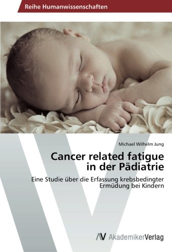 9783639485226: Cancer Related Fatigue in Der Padiatrie