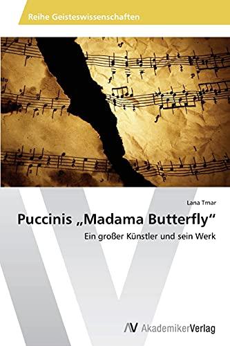 Puccinis Madama Butterfly: Lana Trnar
